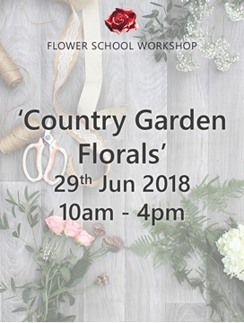 Picture of 'Country Garden Florals' Workshop (deposit) - 29th June 2018, 10am-4pm