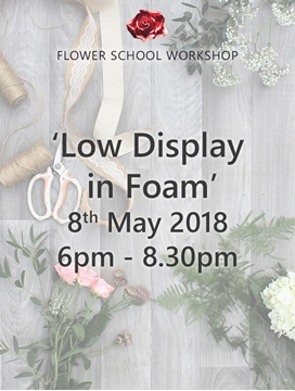 Picture of 'Low Display In Foam' Evening Workshop (deposit) - 8th May 2018, 6pm-8.30pm